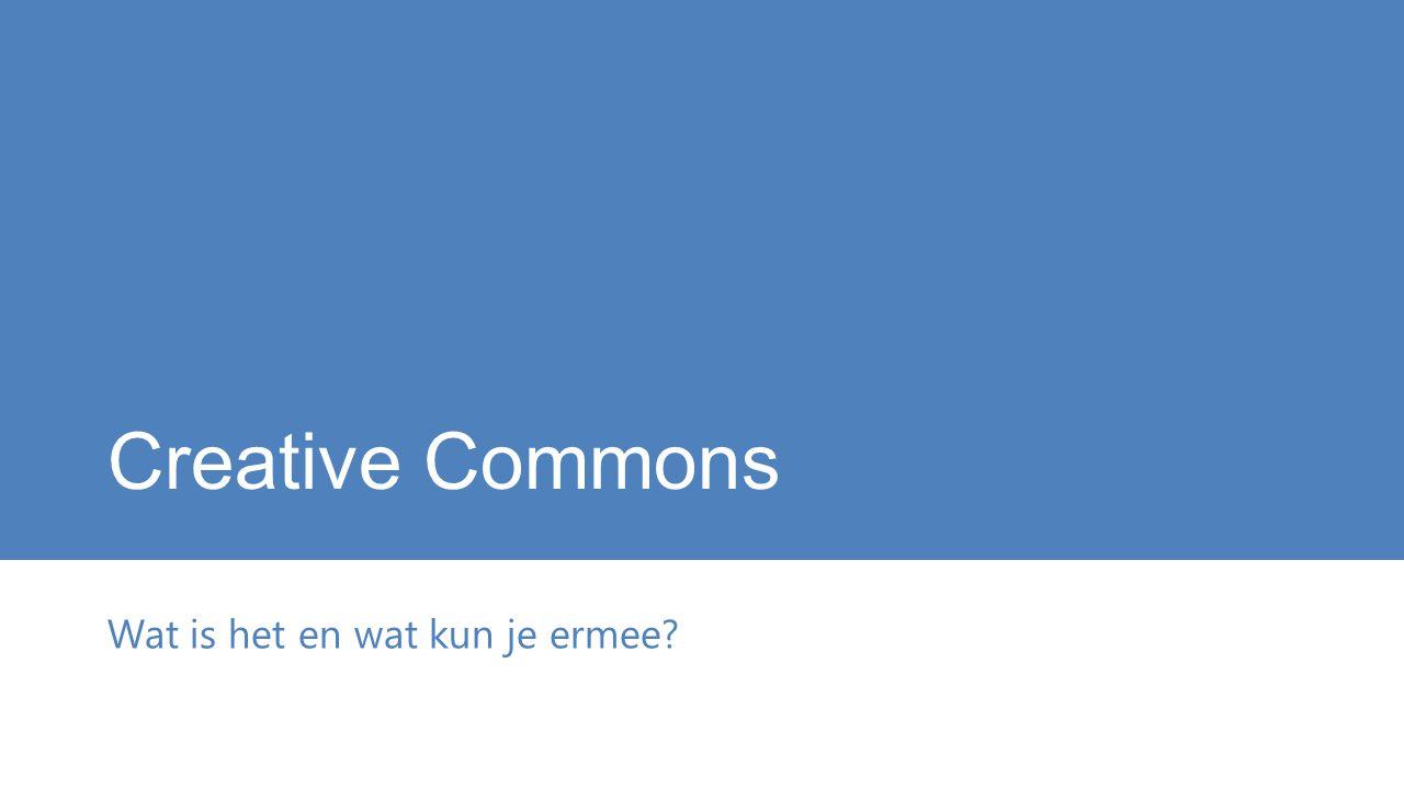 Creative Commons Wat is het en wat kun je ermee?
