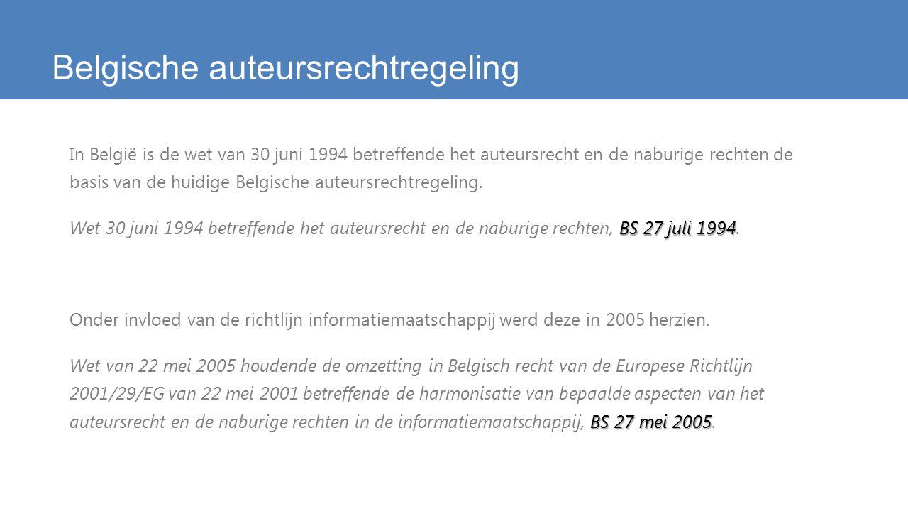 Belgische auteursrechtregeling In België is de wet van 30 juni 1994 betreffende het auteursrecht en de naburige rechten de basis van de huidige Belgische auteursrechtregeling.