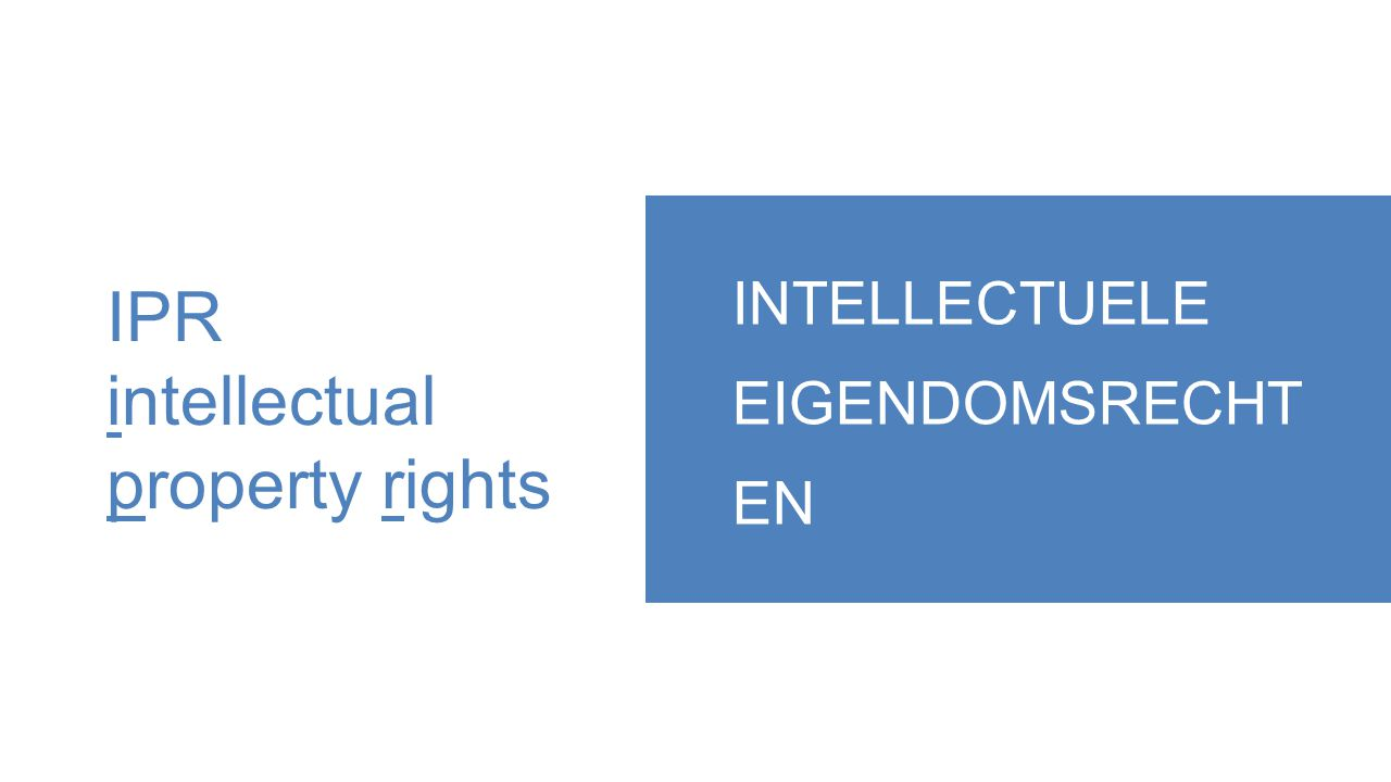 Wat is intellectuele eigendom.