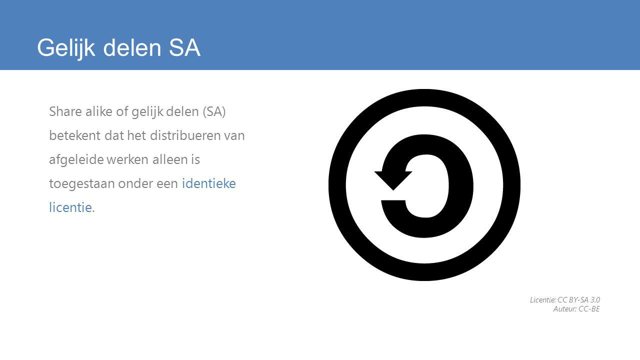 Gelijk delen SA Share alike of gelijk delen (SA) betekent dat het distribueren van afgeleide werken alleen is toegestaan onder een identieke licentie.
