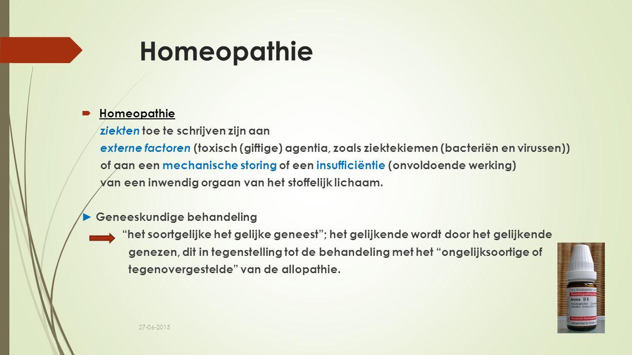 Homeopathie  Homeopathie ziekten toe te schrijven zijn aan externe factoren (toxisch (giftige) agentia, zoals ziektekiemen (bacteriën en virussen)) of aan een mechanische storing of een insufficiëntie (onvoldoende werking) van een inwendig orgaan van het stoffelijk lichaam.