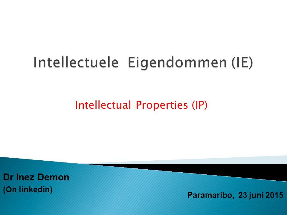  Hulp organisaties bij Intellectuele Eigendommen (regionaal /internationaal)  Wat zijn Intellectuele Eigendommen.