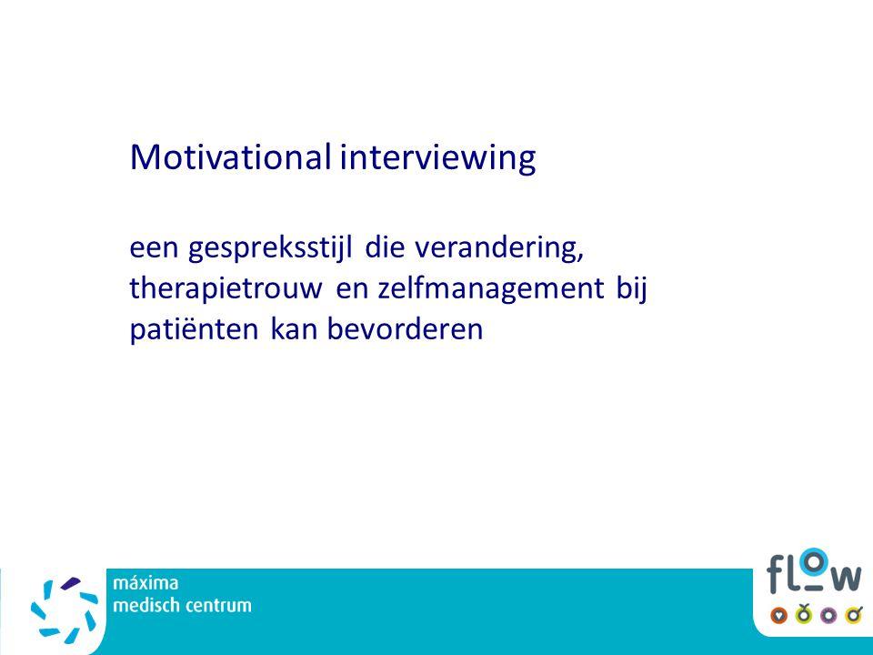 Motivational interviewing een gespreksstijl die verandering, therapietrouw en zelfmanagement bij patiënten kan bevorderen