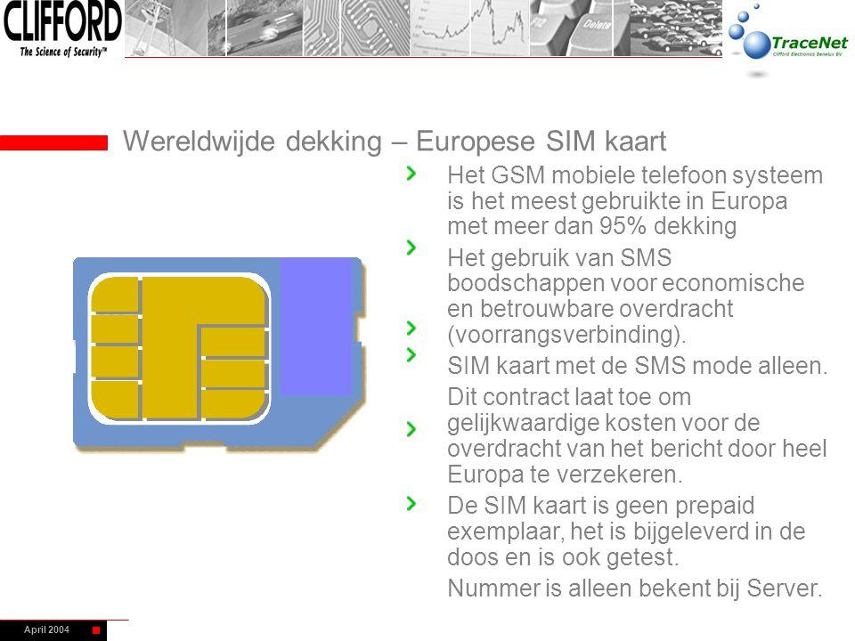 April 2004 Het GSM mobiele telefoon systeem is het meest gebruikte in Europa met meer dan 95% dekking Het gebruik van SMS boodschappen voor economisch