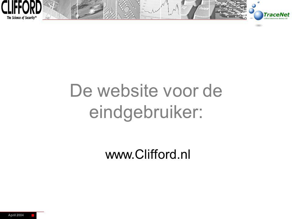 April 2004 De website voor de eindgebruiker: www.Clifford.nl