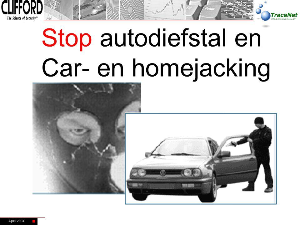 April 2004 Stop autodiefstal en Car- en homejacking