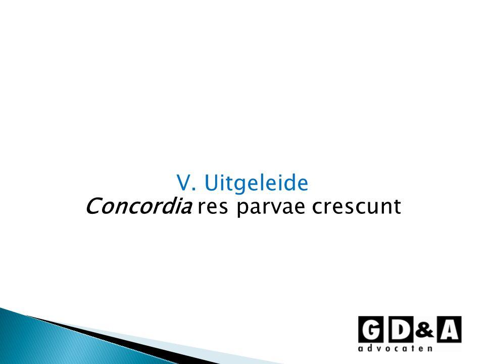 V. Uitgeleide Concordia res parvae crescunt