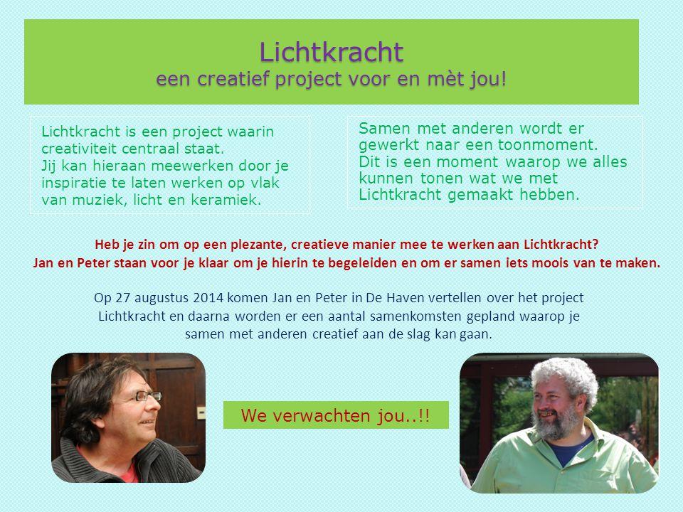 Lichtkracht een creatief project voor en mèt jou! Lichtkracht is een project waarin creativiteit centraal staat. Jij kan hieraan meewerken door je ins