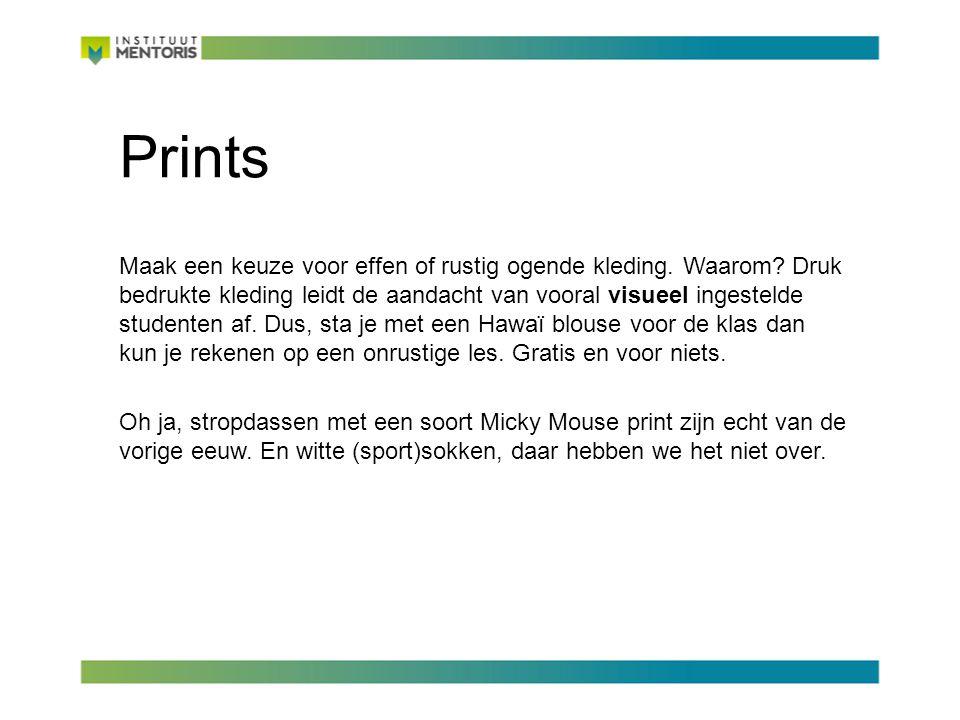 Prints Maak een keuze voor effen of rustig ogende kleding.