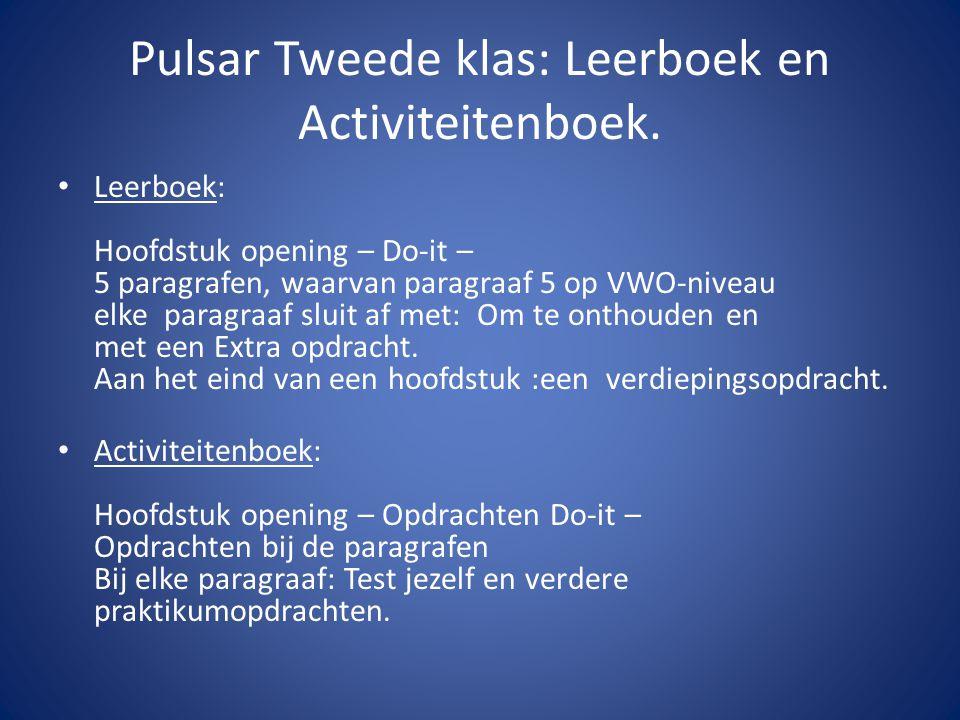 Pulsar Tweede klas: Leerboek en Activiteitenboek.