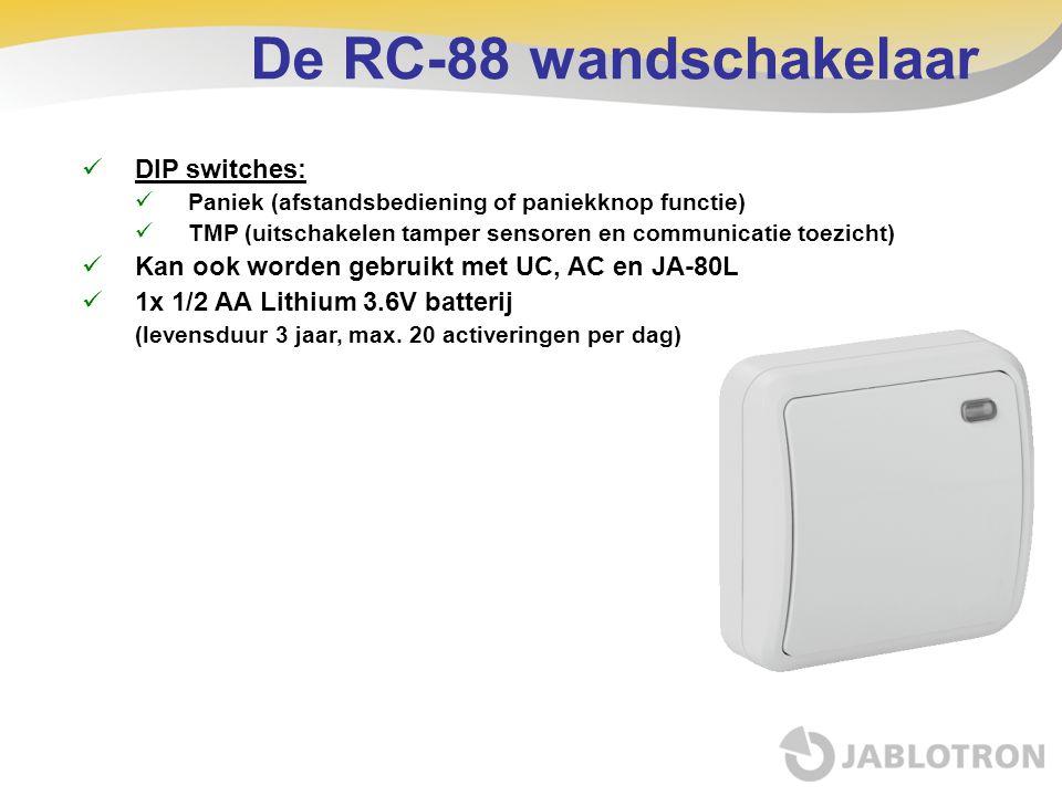 De RC-88 wandschakelaar DIP switches: Paniek (afstandsbediening of paniekknop functie) TMP (uitschakelen tamper sensoren en communicatie toezicht) Kan
