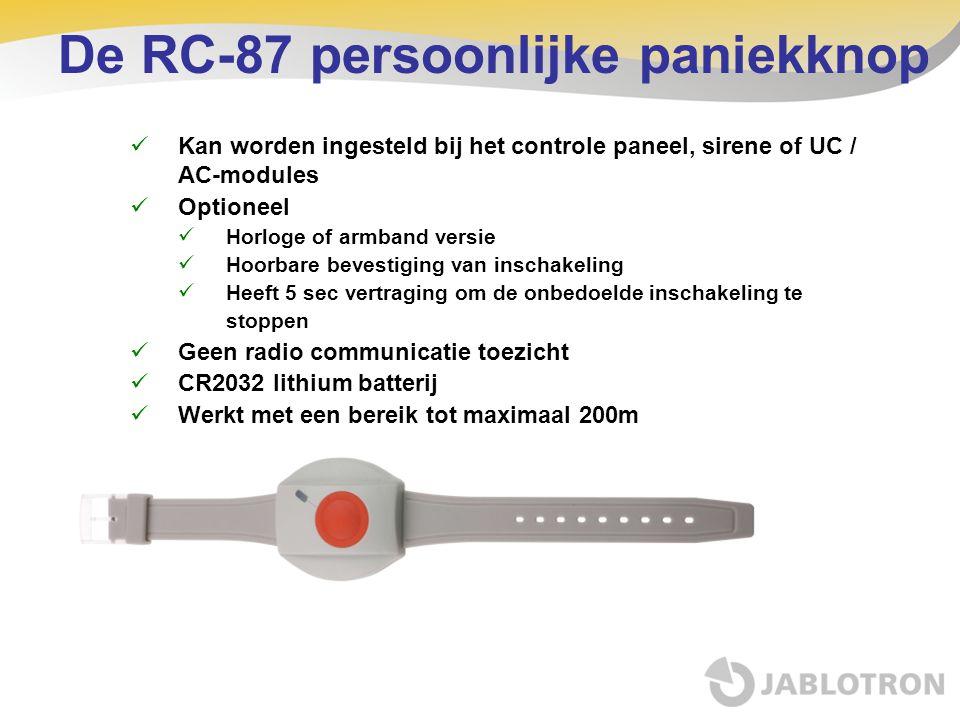 De RC-87 persoonlijke paniekknop Kan worden ingesteld bij het controle paneel, sirene of UC / AC-modules Optioneel Horloge of armband versie Hoorbare