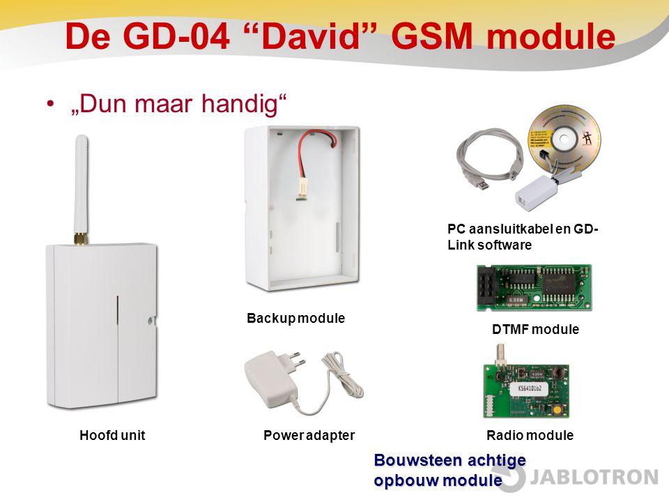 "De GD-04 ""David"" GSM module ""Dun maar handig"" Hoofd unit Backup module Power adapterRadio module DTMF module PC aansluitkabel en GD- Link software Bou"