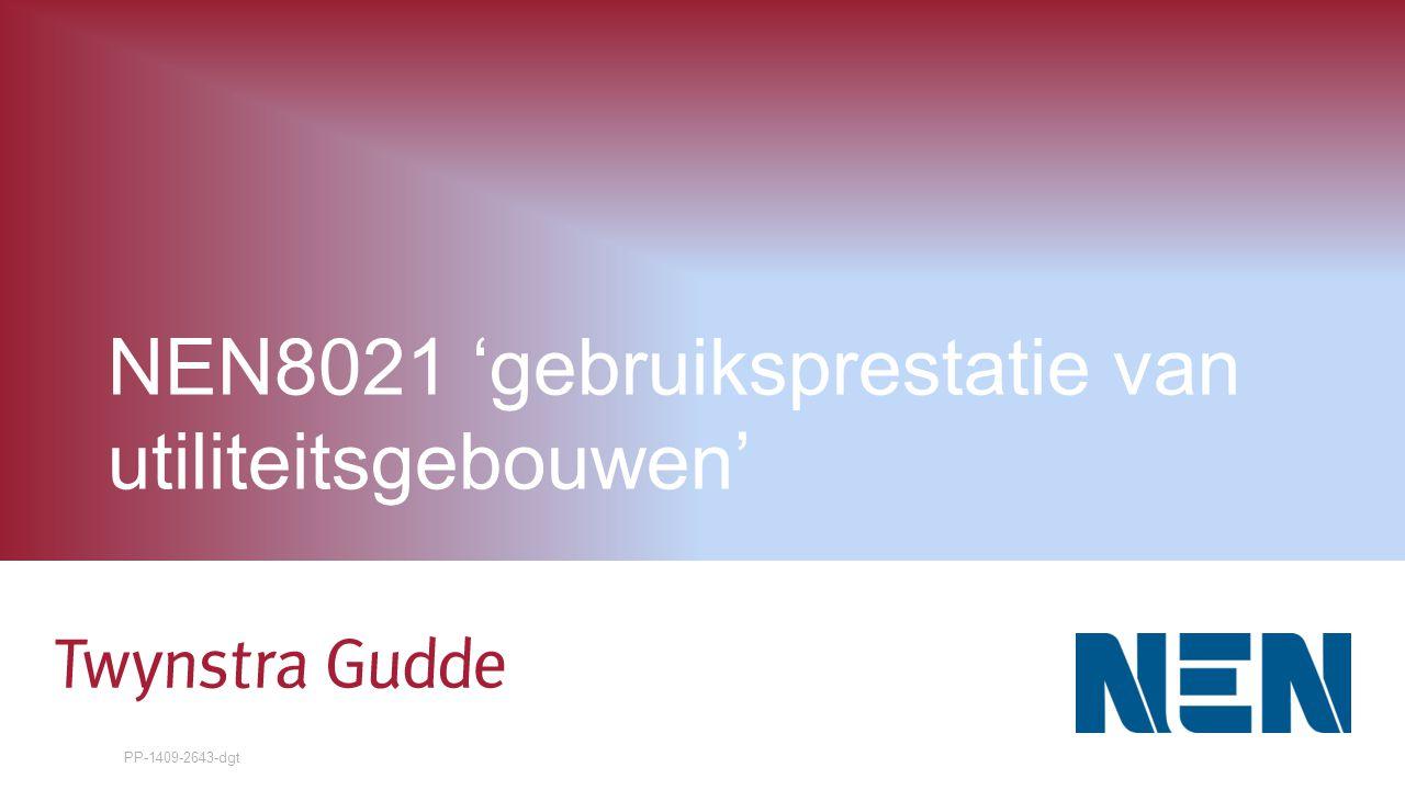 NEN8021 'gebruiksprestatie van utiliteitsgebouwen' PP-1409-2643-dgt