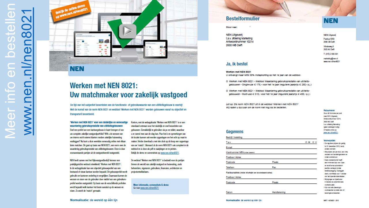 Meer info en bestellen www.nen.nl/nen8021 www.nen.nl/nen8021
