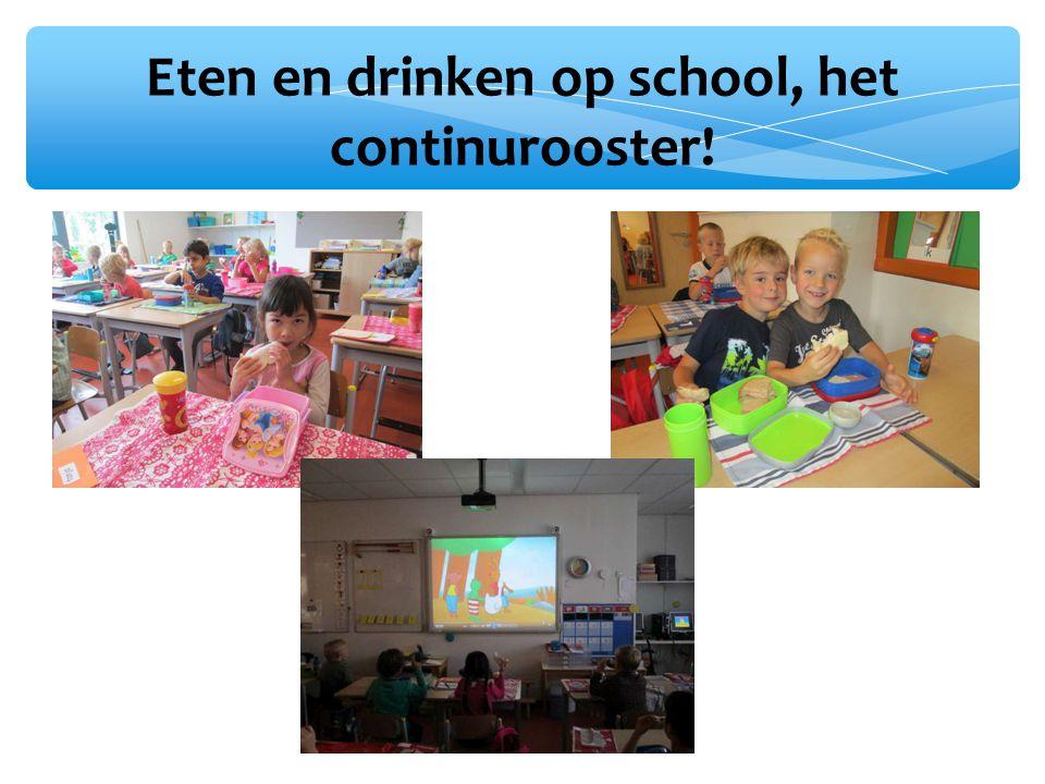 Eten en drinken op school, het continurooster!