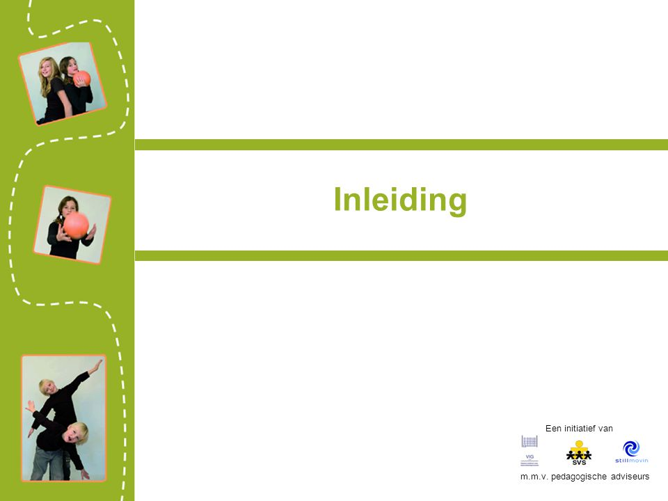 Bewegingsintegratie - voordelen Voordelen van BI:  Komt tegemoet aan de bewegingsdrang van het jonge kind  Is motor en bekrachtiger van het leerproces  Leren is een multisensoriële ervaring  Leren gebeurt via het concrete, het reële  De aandacht blijft beter geconcentreerd op de leerervaring  Succeservaring is directer waarneembaar bij het 'al doende' uitvoeren  'bewegend leren' geeft de leerkracht in vele gevallen een duidelijk inzicht in de kwaliteit van de denkprocessen van een kind Een initiatief van m.m.v.