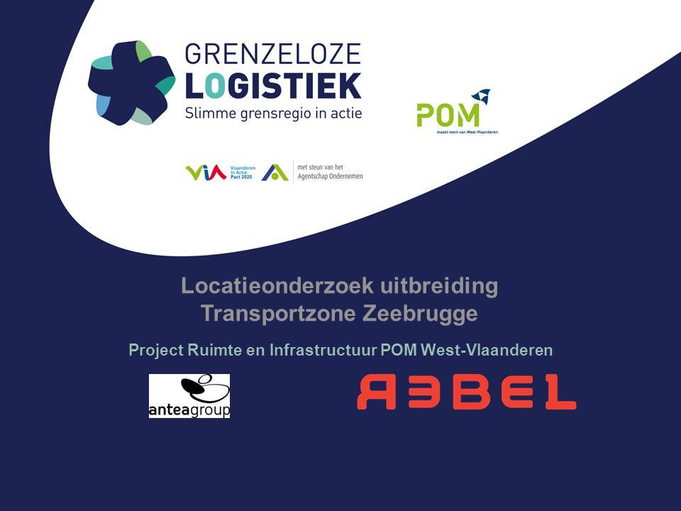 Locatieonderzoek uitbreiding Transportzone Zeebrugge Project Ruimte en Infrastructuur POM West-Vlaanderen