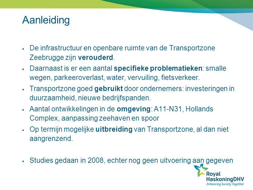 Aanleiding  De infrastructuur en openbare ruimte van de Transportzone Zeebrugge zijn verouderd.