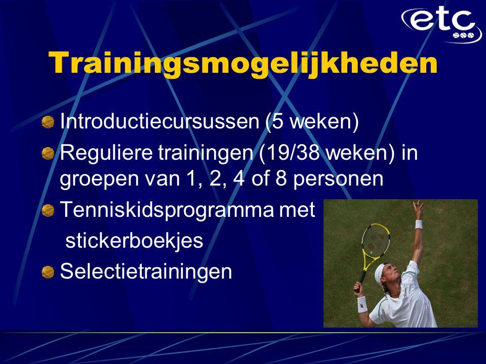 Trainingsmogelijkheden Introductiecursussen (5 weken) Reguliere trainingen (19/38 weken) in groepen van 1, 2, 4 of 8 personen Tenniskidsprogramma met stickerboekjes Selectietrainingen