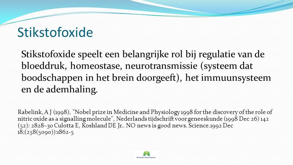 Stikstofoxide Stikstofoxide speelt een belangrijke rol bij regulatie van de bloeddruk, homeostase, neurotransmissie (systeem dat boodschappen in het b