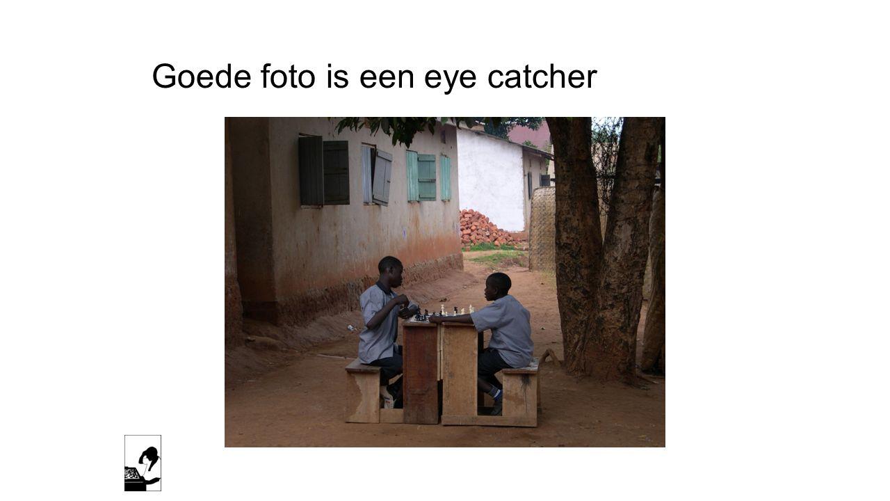 Goede foto is een eye catcher