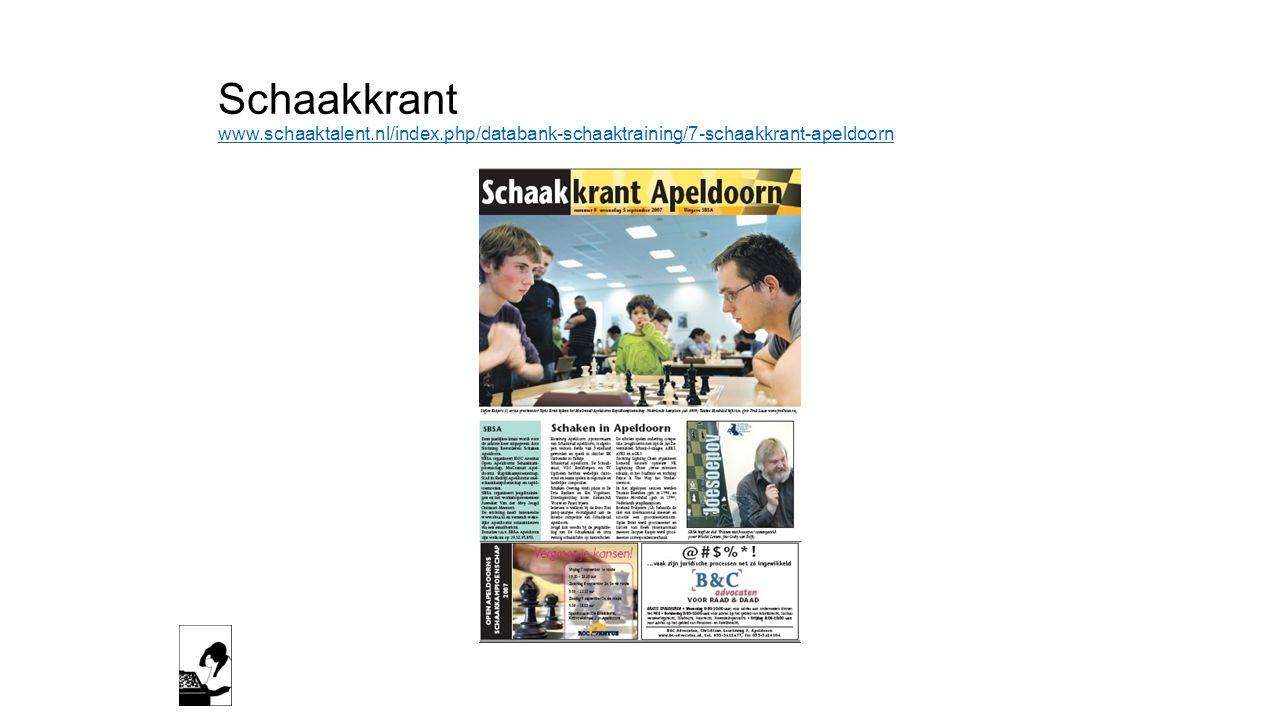 Schaakkrant www.schaaktalent.nl/index.php/databank-schaaktraining/7-schaakkrant-apeldoorn www.schaaktalent.nl/index.php/databank-schaaktraining/7-scha
