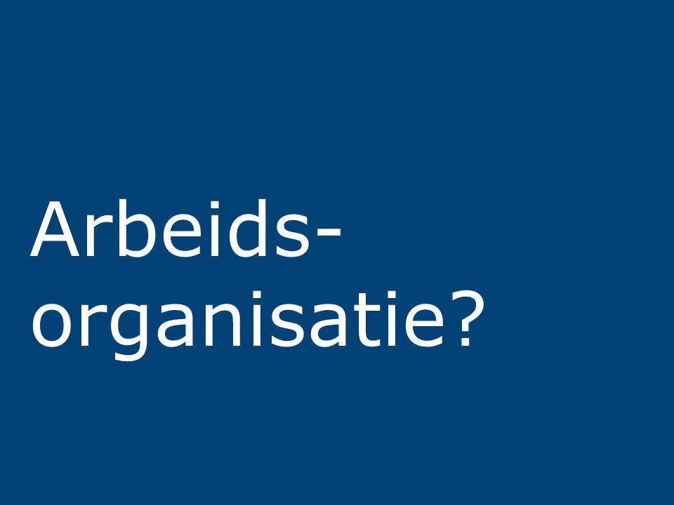 PvO – Partners voor Ondernemers 4 Arbeids- organisatie?