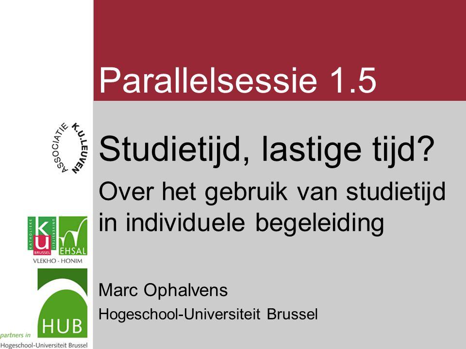 Parallelsessie 1.5 Studietijd, lastige tijd.