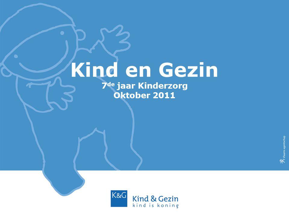 Kind en Gezin 7 de jaar Kinderzorg Oktober 2011