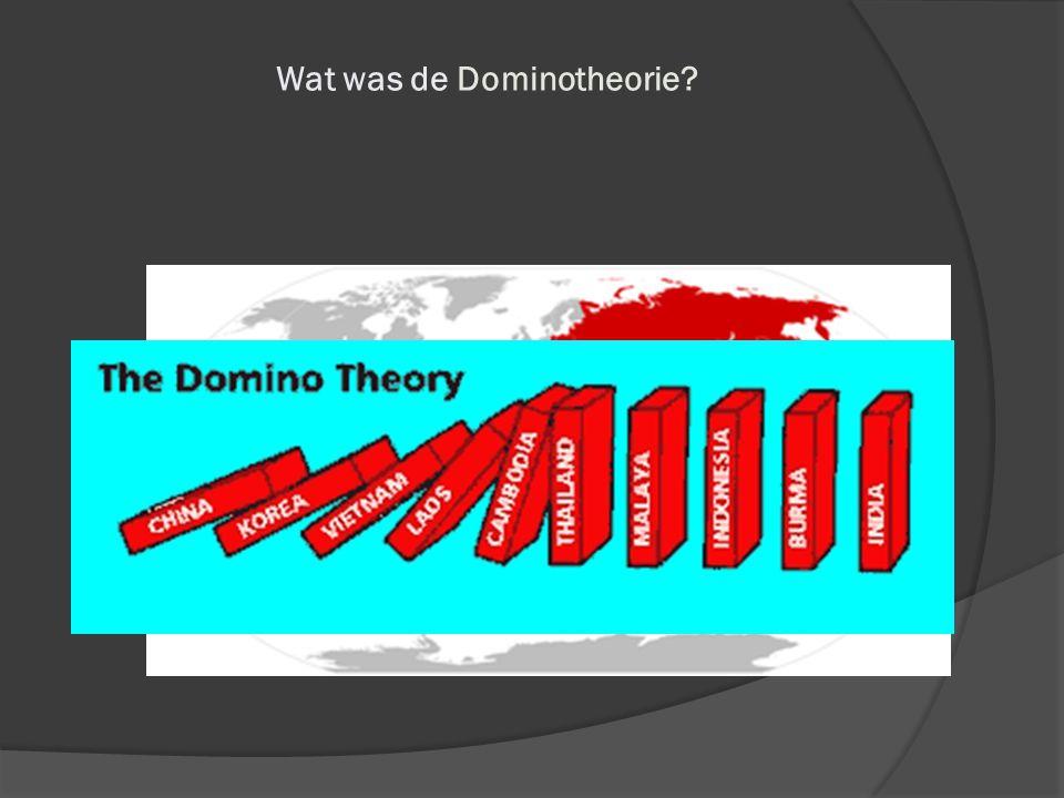 Wat was de Dominotheorie?