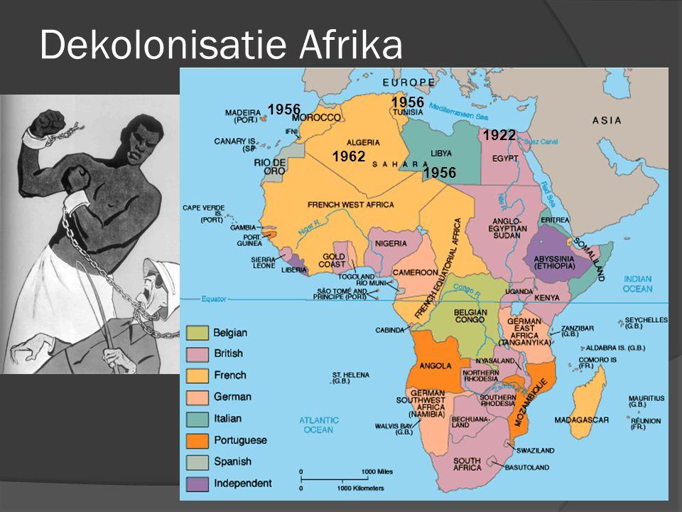 Dekolonisatie Afrika 1922 1956 1962