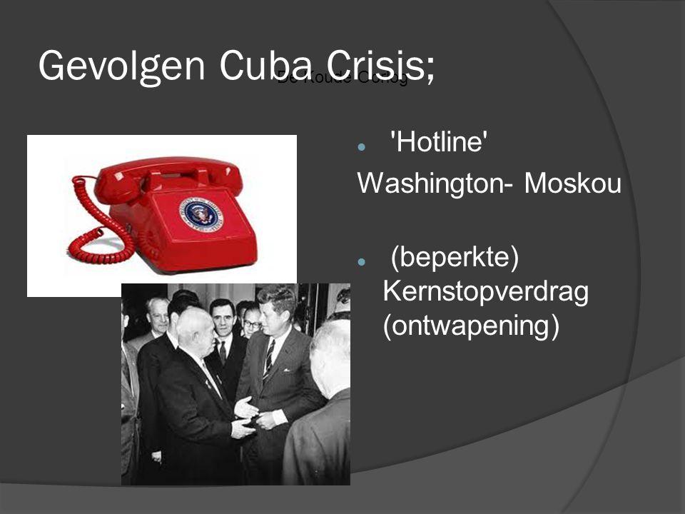 Gevolgen Cuba Crisis; 'Hotline' Washington- Moskou (beperkte) Kernstopverdrag (ontwapening)