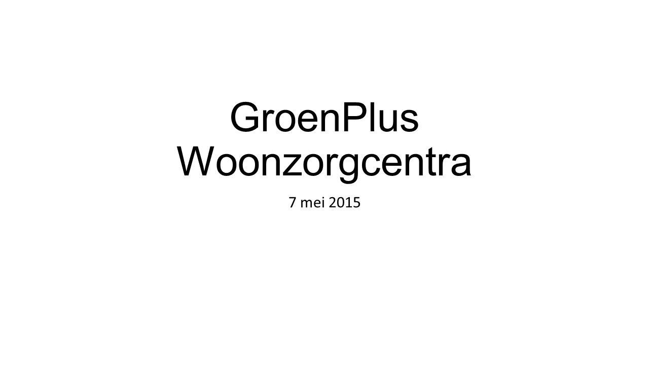 GroenPlus Woonzorgcentra 7 mei 2015