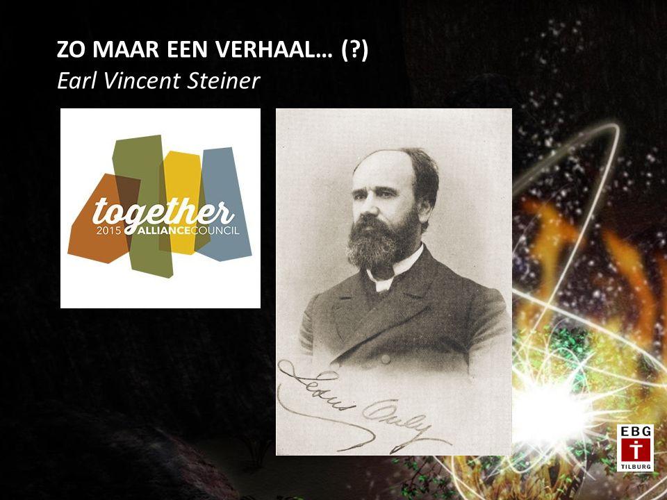 ZO MAAR EEN VERHAAL… (?) Earl Vincent Steiner
