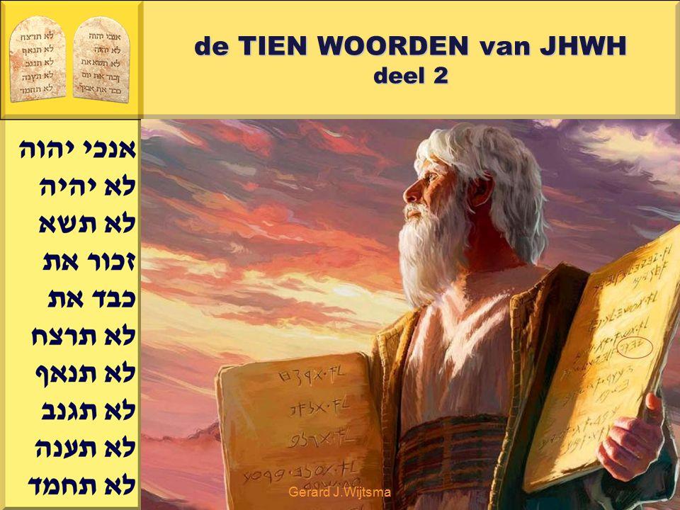Gerard J.Wijtsma de TIEN WOORDEN van JHWH deel 2 Ezechiël 20:1,2,3 1 In het zevende jaar, op de tiende dag van de vijfde maand, kwam een aantal van de oudsten uit Israël bij mij om de HEER te raadplegen.
