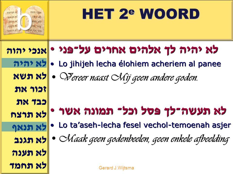 Gerard J.Wijtsma HET 2 e WOORD
