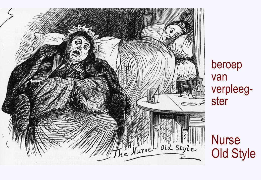 beroep van verpleeg- ster Nurse Old Style