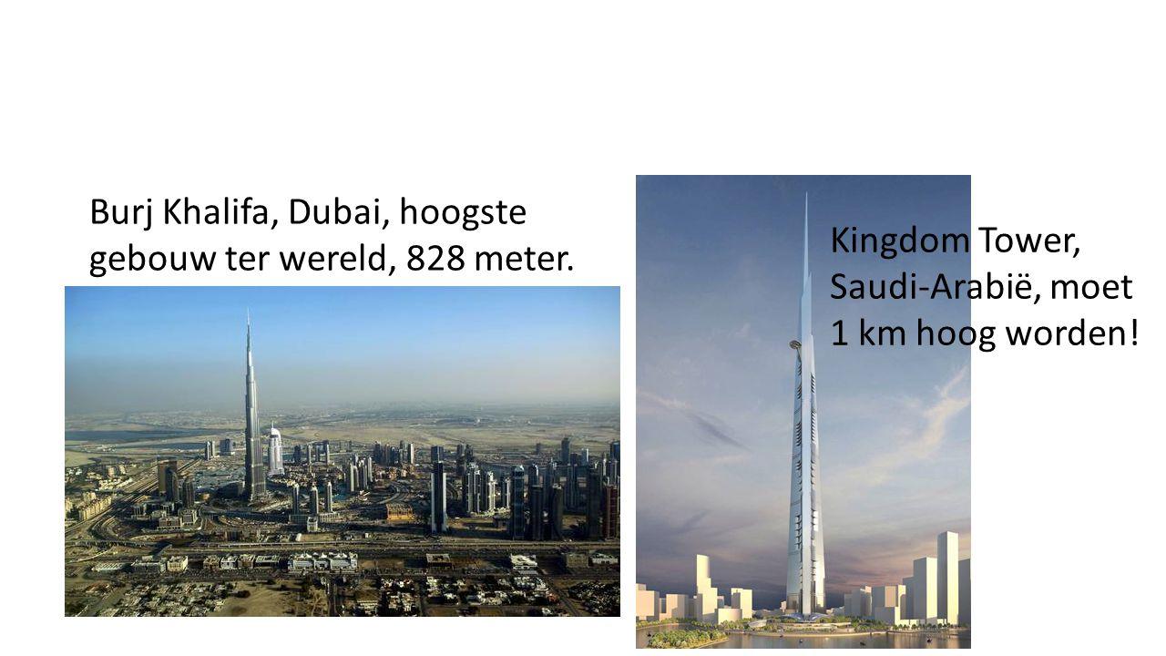 Burj Khalifa, Dubai, hoogste gebouw ter wereld, 828 meter.
