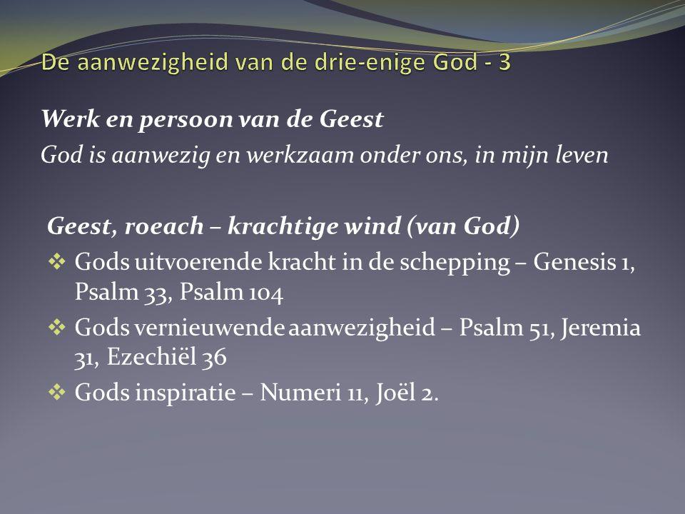 God in drievoud –Vader, Zoon en Geest Lezen Johannes 14.1-14.