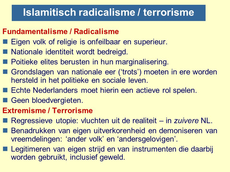 Radicalisme ≠ Terrorisme Mechanische opvatting van radicalisering nRadicalisering als zichzelf versterkend proces.