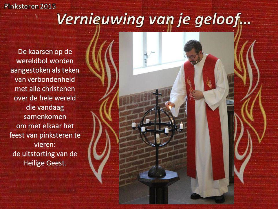 De kaarsen op de wereldbol worden aangestoken als teken van verbondenheid met alle christenen over de hele wereld die vandaag samenkomen om met elkaar