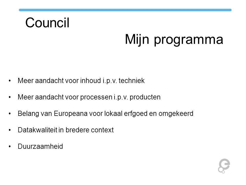 Council Mijn programma Meer aandacht voor inhoud i.p.v.