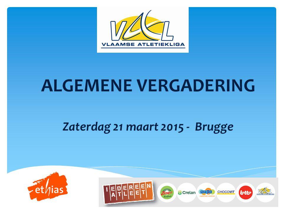 ALGEMENE VERGADERING Zaterdag 21 maart 2015 - Brugge
