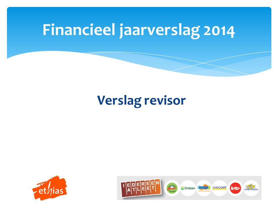 Financieel jaarverslag 2014 Verslag revisor