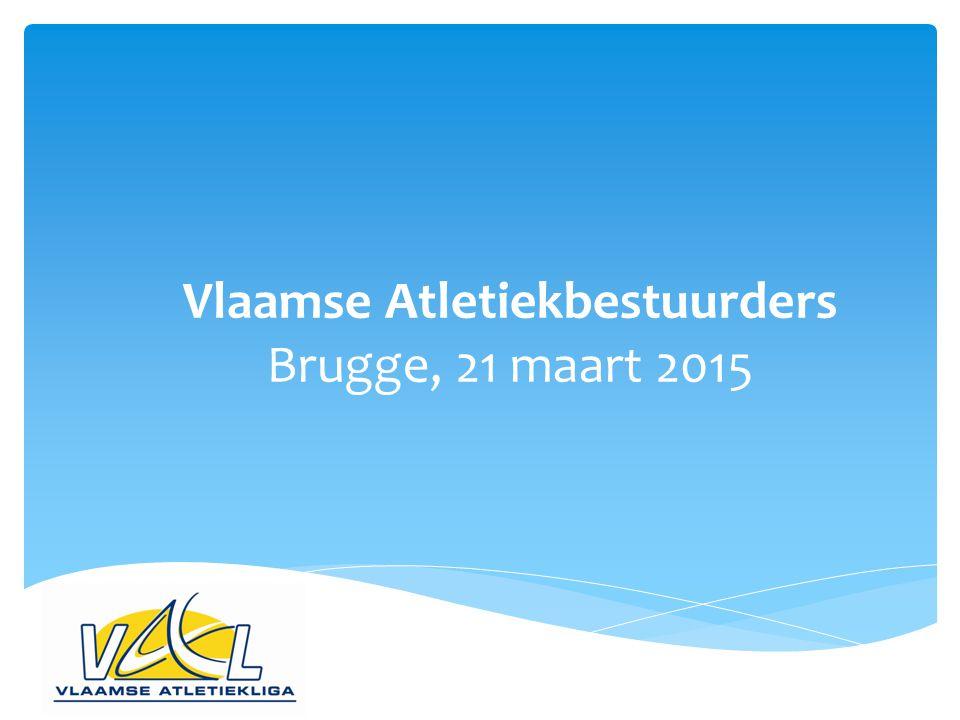 Vlaamse Atletiekbestuurders Brugge, 21 maart 2015
