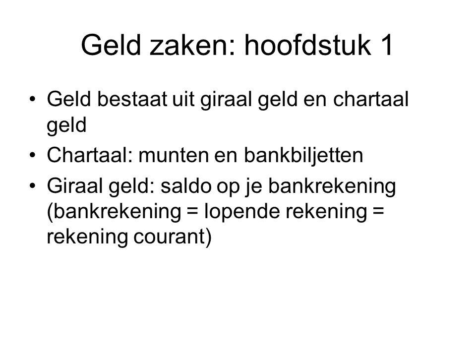 Geldzaken: hoofdstuk 3 Eigenaren van munten gaven munten in bewaring bij goudsmeden.