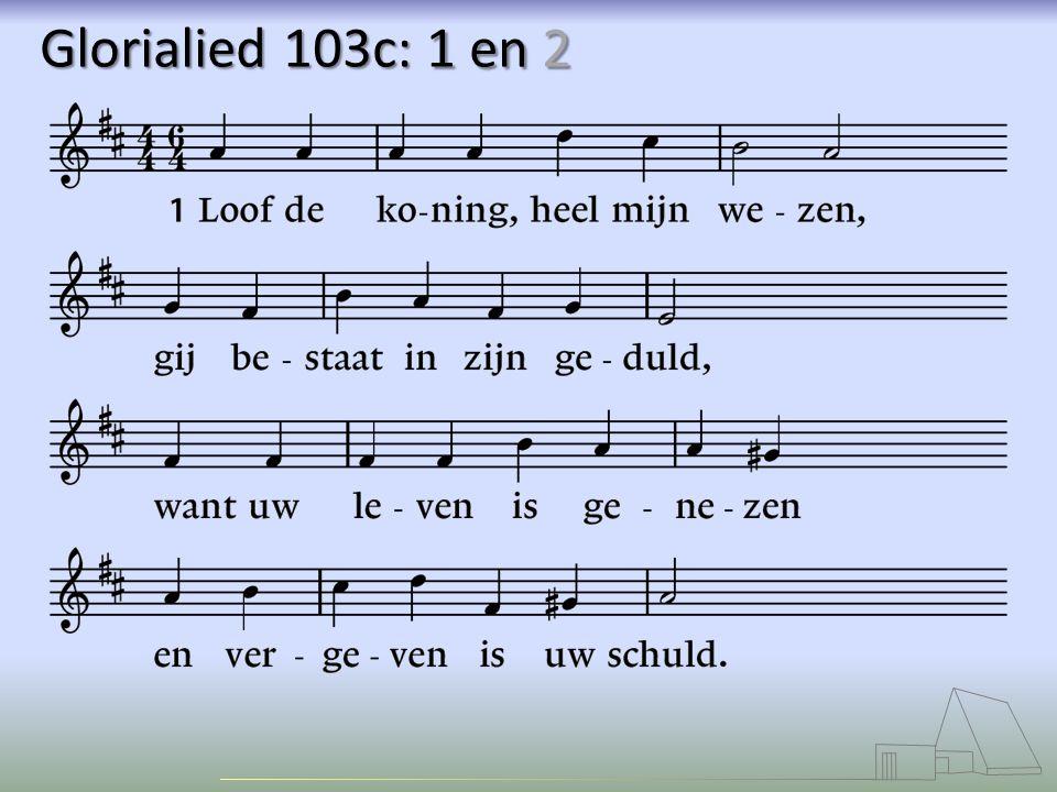 Glorialied 103c: 1 en 2