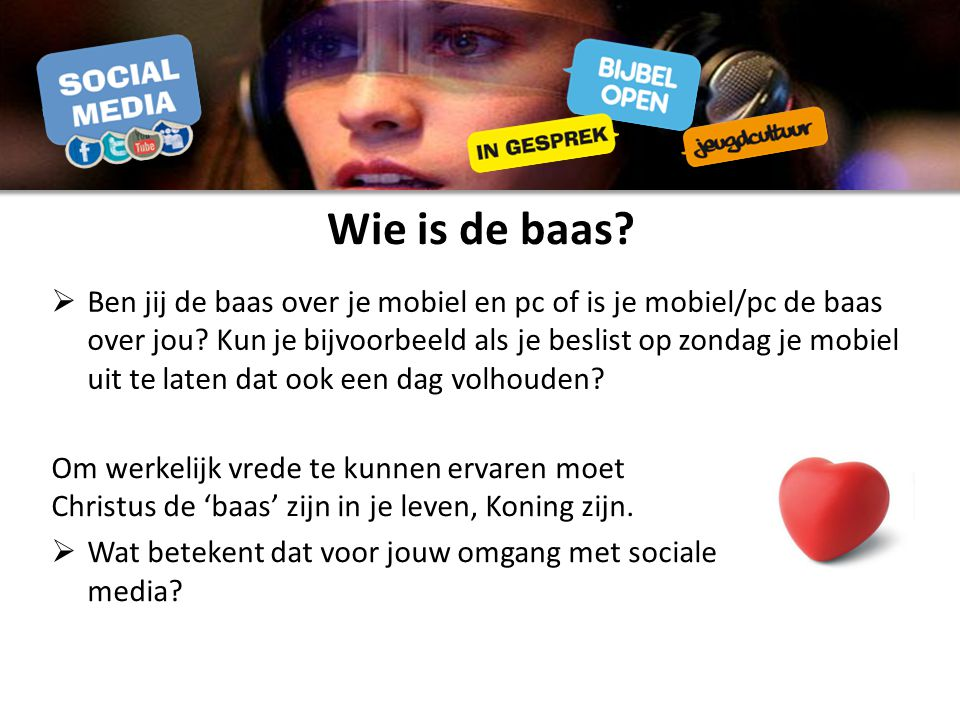  Ben jij de baas over je mobiel en pc of is je mobiel/pc de baas over jou.