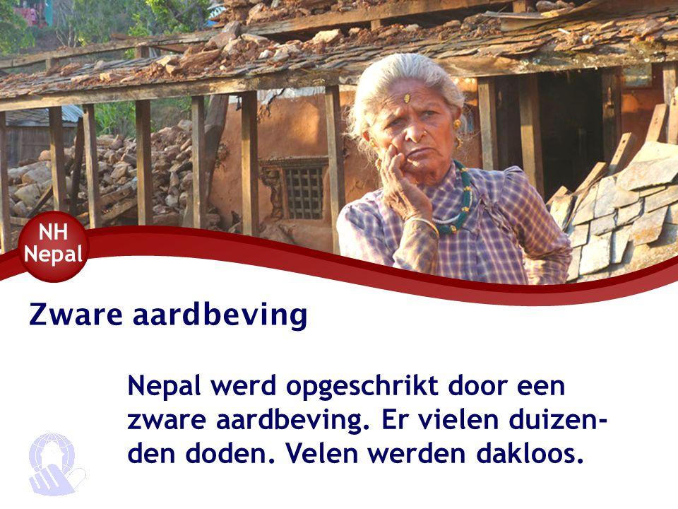 Zware aardbeving Nepal werd opgeschrikt door een zware aardbeving.
